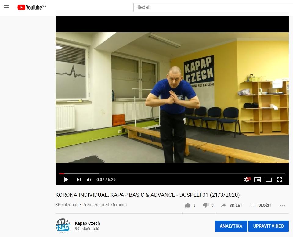 Youtube kanál KAPAP CZECH a videa pro individuální trénink (21/3/2020)